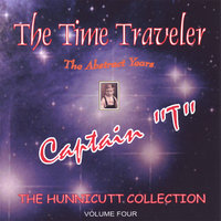 The Abstract Years — Captain T (Tom Hunnicutt)