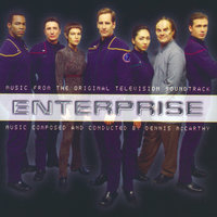 Enterprise - Music from the Original TV Soundtrack — Dennis McCarthy