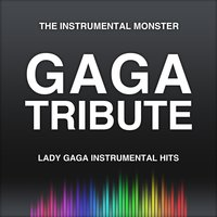 Lady Gaga Instrumental Hits — The Instrumental Monster