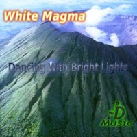 Dancing With Bright Lights — White Magma