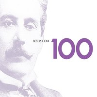100 Best Puccini — Джакомо Пуччини, Various Artists, Conductors & Orchestras
