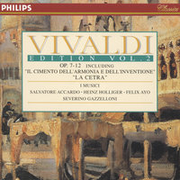 Vivaldi Edition Vol.2 - Op.7-12 — Salvatore Accardo, I Musici, Felix Ayo, Heinz Holliger & Chamber Orchestra of Europe, Severino Gazzelloni