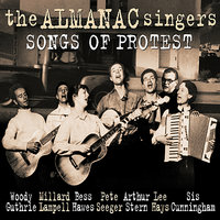 Songs Of Protest — The Almanac Singers