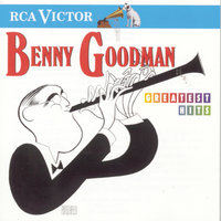 Greatest Hits — Benny Goodman