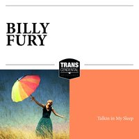 Talkin in My Sleep — Billy Fury