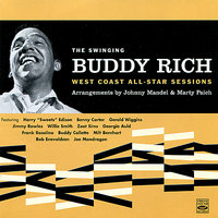 The Swinging Buddy Rich: West Coast All-Star Sessions — Buddy Rich