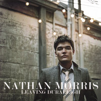 Leaving Duraleigh — Nathan Morris
