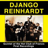 Quintet of the Hot Club of France: First Recordings (feat. Stephane Grappelli) — Django Reinhardt