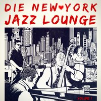 Die New York Jazz-Lounge, Vol. 1 — Джордж Гершвин