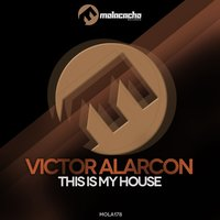 This Is My House — Victor Alarcon