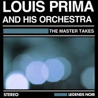The Master Takes — Louis Prima And His Orchestra