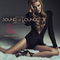 Sound of Lounge (25 Vocal Lounge Anthems) — сборник