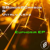 Euphoria EP — Vitaly Katz, 5Bonds2Carbon, 5Bonds2Carbon and Vitaly Katz