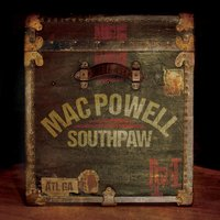 Southpaw — Mac Powell