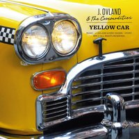 Yellow Car — J.Ovland & the Commodities