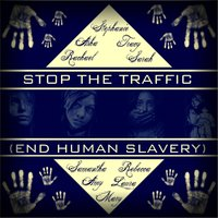 Stop the Traffic (End Human Slavery) — сборник