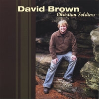 Christian Soldiers — David Brown