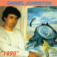 1990 — Daniel Johnston