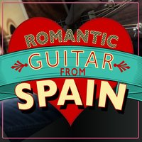 Romantic Guitar from Spain — Musica Romantica, Romantica De La Guitarra, Romantic Guitar, Romantica De La Guitarra|Musica Romantica|Romantic Guitar