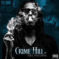 Crime Hill - The Prelude — YT TRIZ