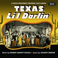 Texas, Li'l Darlin' / You Can't Run Away From It — саундтрек