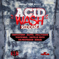 Acid Wash RIddim — Chevaughn