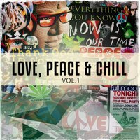 Love, Peace and Chill, Vol. 1 — сборник