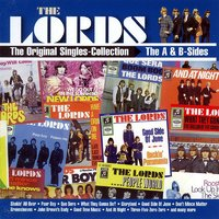 The Original Singles Collection - The A- & B-Sides — The Lords