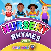 ChuChu TV Nursery Rhymes & Songs for Children, Vol. 2 — ChuChu TV
