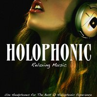 Holophonic: Relaxing Music — Radiant Wings