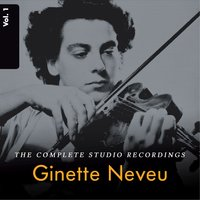 Ginette Neveu: The Complete Studio Recordings, Vol. 1 — Фриц Крейслер, Ginette Neveu, Bruno Seidler-Winkler, Gustav Beck