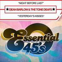 Night Before Last - Single — Dean Barlow, The Tone Deafs