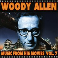 Woody Allen - Music from His Movies, Vol. 7 — Benny Goodman & His Orchestra