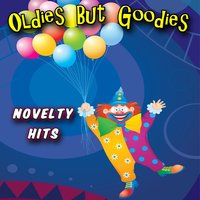 Oldies But Goodies - Novelty Hits — сборник