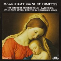 Magnificat & Nunc Dimittis Vol. 18 — The Choir of Peterborough Cathedral|Gower