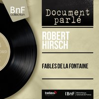Fables de la fontaine — Robert Hirsch