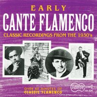 Early Cante Flamenco — сборник