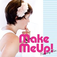 Make Me Up! Morning Mix: The Best Songs to Start the Day — Tokyo Café Lounge