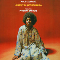 Journey In Satchidananda — Alice Coltrane