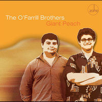 Giant Peach — The O'Farrill Brothers