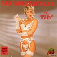 Sex Spectacular - 18 Strip Club Classics — The Music World Session Musicians