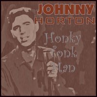 Honky Tonk Man — Johnny Horton