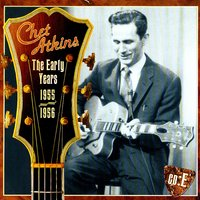 The Early Years, CD E: 1955-1956 — Chet Atkins