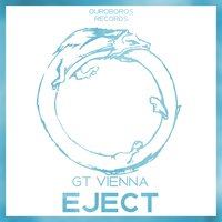 Eject — GT Vienna