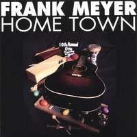 Home Town — Frank Meyer