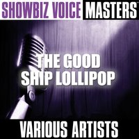 Showbiz Voice Masters: The Good Ship Lollipop — сборник