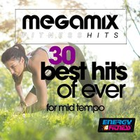Megamix Fitness 30 Best Hits of Ever for Mid Tempo — сборник