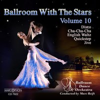 Dancing with the Stars, Volume 10 — Ballroom Dance Orchestra & Marc Reift