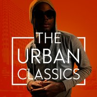 The Urban Classics — Urban Beats, Urban All Stars, The Hip Hop Nation, The Hip Hop Nation|Urban All Stars|Urban Beats