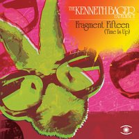Fragment 15 - Time Is Up Remix EP — The Kenneth Bager Experience